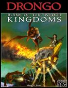 Drongo: Ruins of the Witch Kingdoms