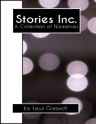 Stories Inc: A Collection of Narratives