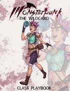 Monsterpunk Class Playbook: The Wildcard