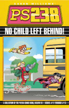 Ps238 Volume 3: No Child Left Behind!