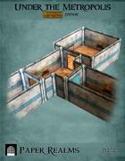 Under the Metropolis: Darkfast Dungeons Edition