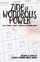 Zine of Wondrous Power - Issue 01