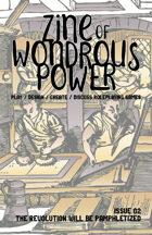 Zine of Wondrous Power - Issue 02