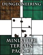 *Dungeoneering Presents* Miniature Terrain Pack #1