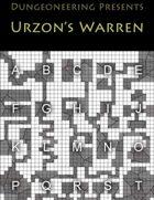 *Dungeoneering Presents* Urzon's Warren