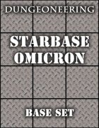 *Dungeoneering Presents* Starbase Omicron Base Set