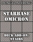 *Dungeoneering Presents* Starbase Omicron - Stairs