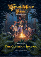 Adventure: The Curse of Ipauna (Elephant & Macaw Banner)