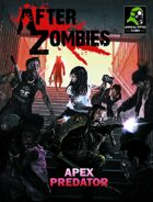After Zombies Apex Predator