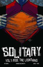 Solitary Volume 1: Ride The Lightning