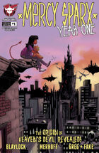 Mercy Sparx: Year One #1