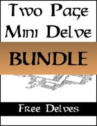 Two Page Mini Delves - FREE [BUNDLE]