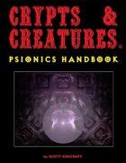 Crypts & Creatures Psionics Handbook