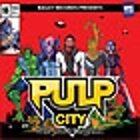 Pulp City - The Soundtrack, Part 2
