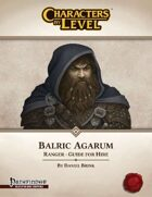 Characters-By-Level: Balric Agarum (Pathfinder Edition)