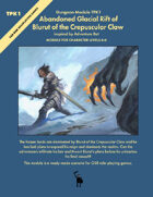 Abandoned Glacial Rift of Blurut of the Crepuscular Claw - Mini Adventure