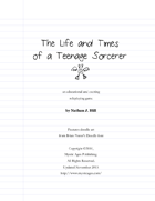 The Life and Times of a Teenage Sorcerer