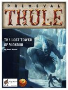 The Lost Tower of Viondor - for the 13th Age Roleplaying Game