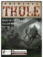 Night of the Yellow Moon - for Pathfinder Roleplaying Game
