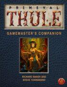 Primeval Thule 5e GM Companion