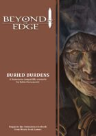 Beyond The Edge: Buried Burdens