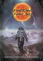 Shadows Over Sol: Science Fiction Horror Roleplaying
