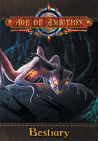 Age of Ambition: Bestiary