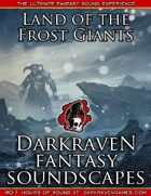 F/FG03 - Desolation - Land of the Frost Giants - Darkraven RPG Soundscape