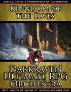 M/KE06 - The Living Forest - Kingdom of the Elves - Darkraven Ultimate RPG Orchestra