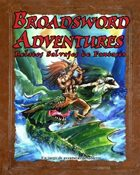 Broadsword Adventures: Spanish Edition