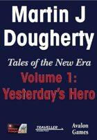 Yesterday's Hero, Traveller Fiction
