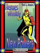 Heroes Weekly, Vol 1, Issue #7, New Powers