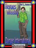 Heroes Weekly, Vol 1, Issue #8, Danger Inc.