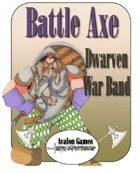 Battle Axe Dwarven Warband