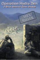 Operation Hydra Den: A Terror Network Game Module by Bedrock Games
