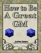 How to be a Great GM