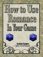 How to Use Romance in Your Game