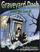 Graveyard Dash, Avalon Mini-Game #1