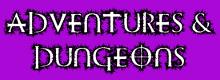 Adventures & Dungeons