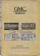 Quirin Maps #5: The Drunken Donkey