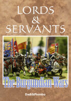 The Burgundian Wars - Lords&Servants supplement