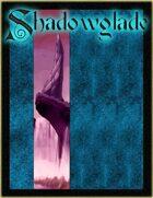 Shadowglade Starter Kit [BUNDLE]