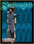 [PFRPG] Shadowglade: Priests of Shadowglade