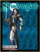 [PFRPG] Shadowglade: Vampyre of Shadowglade