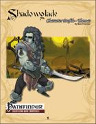 [PFRPG] Shadowglade: Character Profile, Thomas