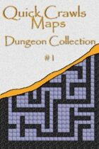 Quick Crawls Maps - Dungeon Collection #1