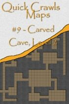 Quick Crawls Maps #9 - Carved Cave, Level 2