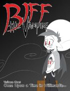 Biff the Vampire Volume 1: Once Upon a time in Willimantic...