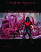Lifeshapers Volume 3