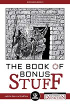Polyhedral Dungeon: The Book of Bonus Stuff